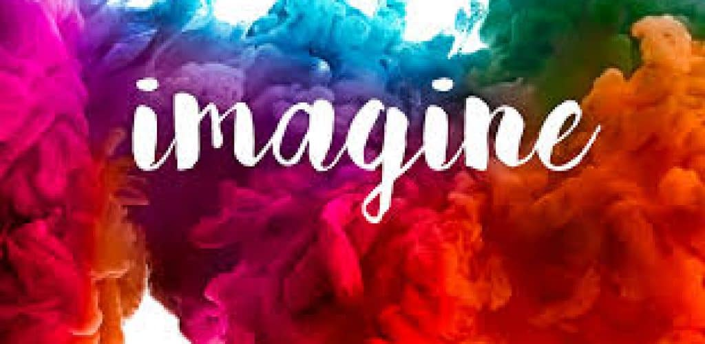 Imagine For Creating Meaningful Life And Reaching Your Goals